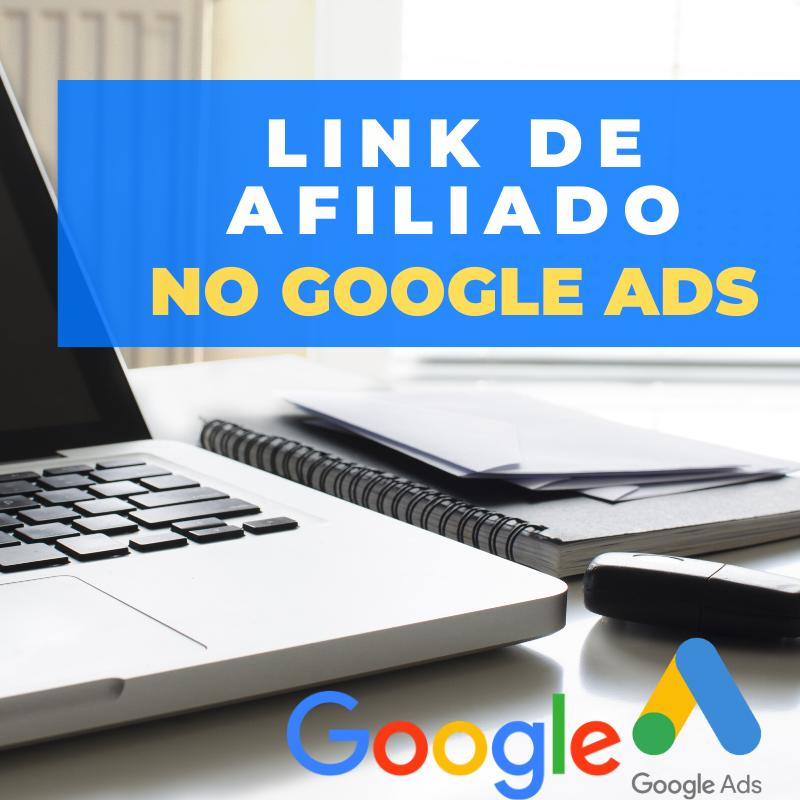 Como Divulgar Link de Afiliado no Google Ads em 2021