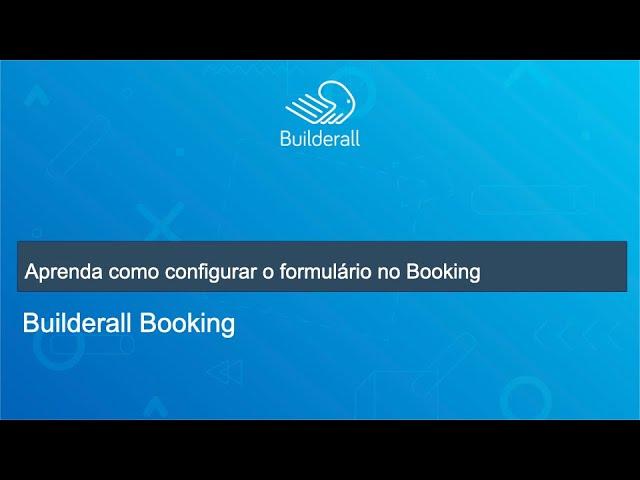 Aprenda como configurar formulário de cadastro no Booking
