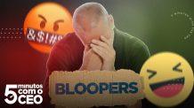 5 Minutos com o CEO / Especial de natal / Bloopers