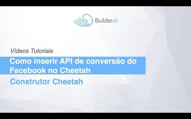 Como inserir API de conversão do Facebook no Cheetah