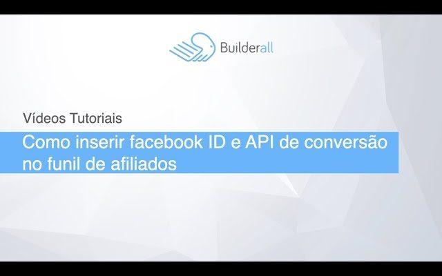 Como inserir facebook ID e API de conversão no funil de afiliados