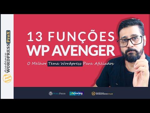 13 Características Que Fazem o Tema Avenger Wp ser Uma Ótima Opção Para Afiliados