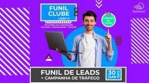 Como Editar um Funil de Captura de Leads do Funil Clube e subir Campanha de Tráfego