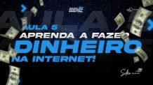 Aula 05 | Aprenda a fazer dinheiro na internet – Maratona 2D